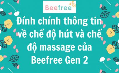 Đính chính thông tin về chế độ hút và chế độ massage của máy hút sữa không dây Beefeee Gen 2